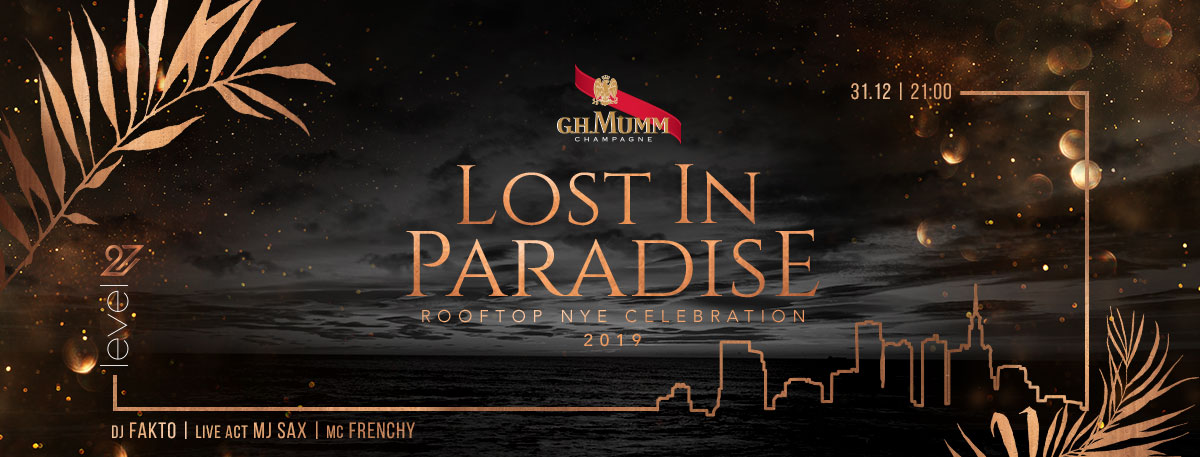 Lost In Paradise / Rooftop NYE Celebration