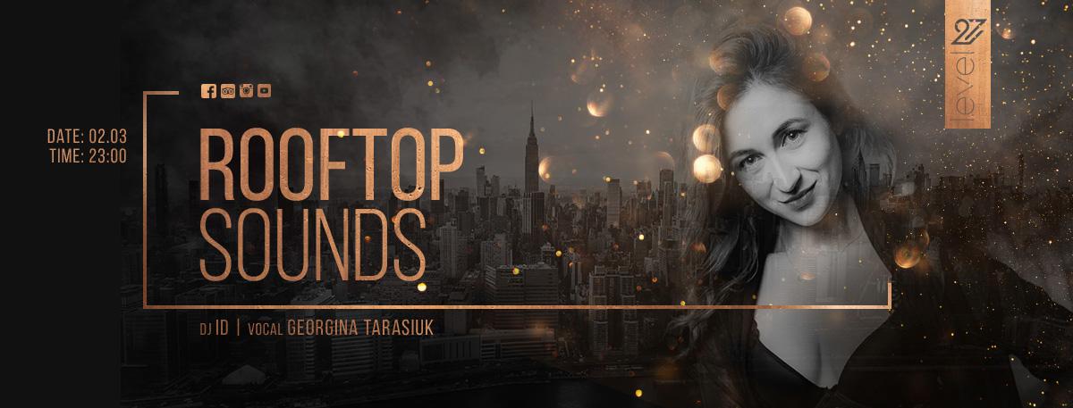 Rooftop Sounds / DJ ID & Georgina Tarasiuk (vocal)