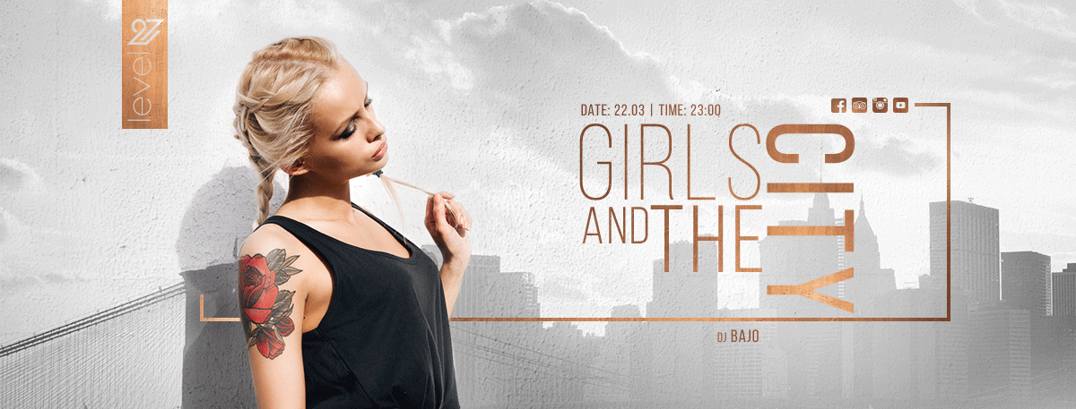 Girls and The City / DJ BAJO